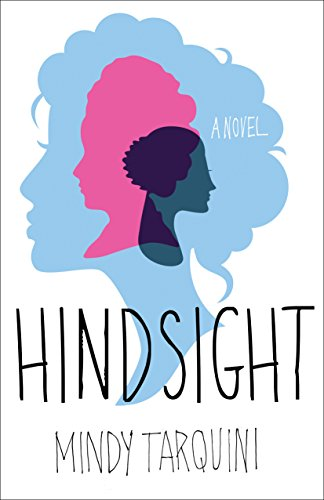 Hindsight by Mindy Tarquini